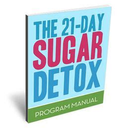 21 Day Sugar Detox Information by 1000 Images About References Articles Of Interest On