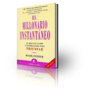 libro leave your mark land el millonario instantaneo mark fisher libros recomendados para leer los m 225 s le 237 dos