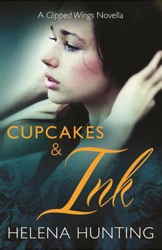 cupcakes  ink clipped wings   helena hunting