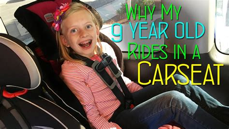 my years car seat why my 9 year rides in a car seat monday