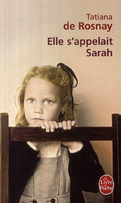 libro elle sappelait sarah le elle s appelait sarah de rosnay tatiana romans les mieux notes librairie la procure poitiers