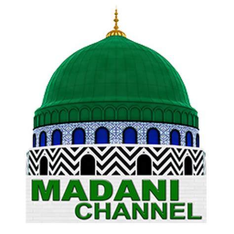 New Madani madani channel