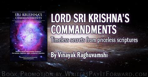 lord sri krishna s commandments timeless secrets extracted from priceless scriptures books lord sri krishna s commandments writers pay it forward