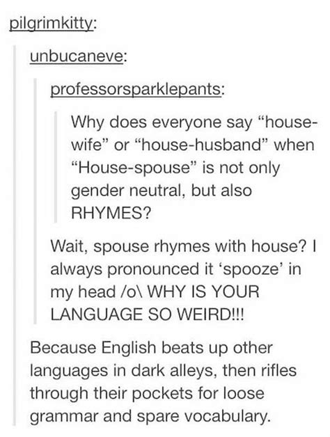 English is a completely messed up language (20 Photos