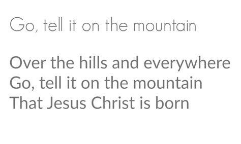 printable lyrics go tell it on the mountain go tell it on the mountain sign seeking lavendar lane