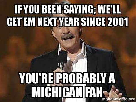 Michigan Fan Meme - meme