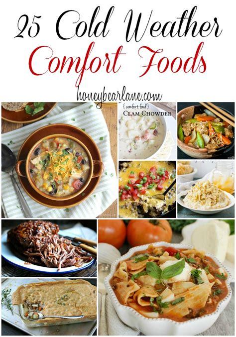 cold weather comfort food 25 cold weather comfort foods honeybear lane