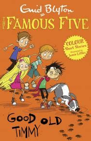 good old timmy and 1444937197 good old timmy by enid blyton