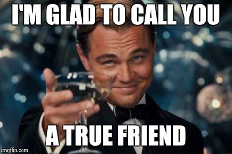 Friend Memes - true friend meme www pixshark com images galleries
