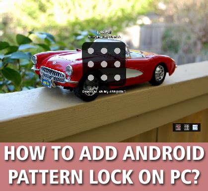 pattern lock guess how to add pattern lock on pc traffic bot visitor