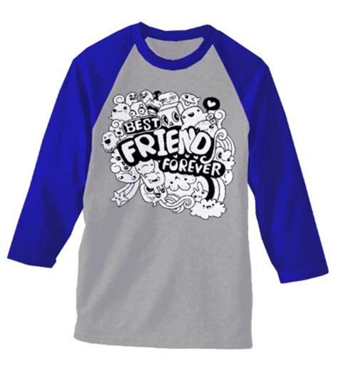 Kaos Best Friend Forever 20 contoh gambar desain kaos kelas yang keren