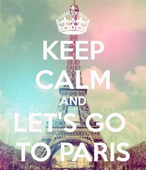 imagenes de keep calm paris keep calm paris we heart it paris and keep calm