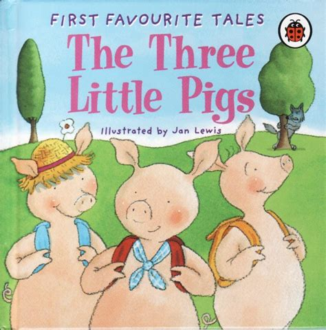 first favourite tales little the three little pigs ladybird book first favourite tales series gloss hardback 1999