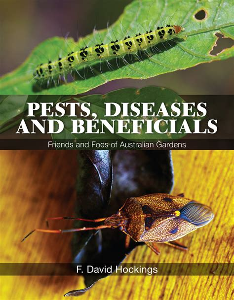 australian garden pests pests diseases and beneficials f david hockings am