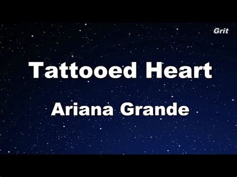 tattooed heart karaoke tattooed grande karaoke no guide melody