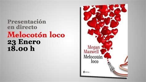 libro melocoton loco presentaci 243 n melocot 243 n loco madrid youtube