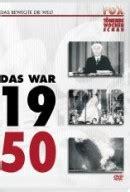 50er Jahre Wann Bis Wann by Jahr 1950 Das War 1950 Jahreschronik
