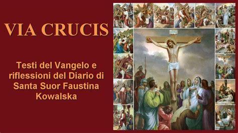 via crucis testo la via crucis