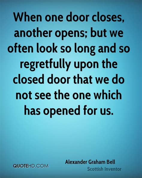 One Door Closes Quotes by When One Door Closes Another Opens But We Often By