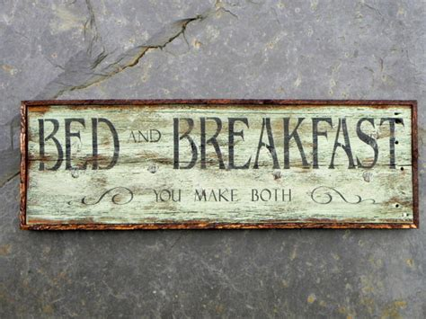 Handmade Sign - wood signs bed and breakfast you make both sign by