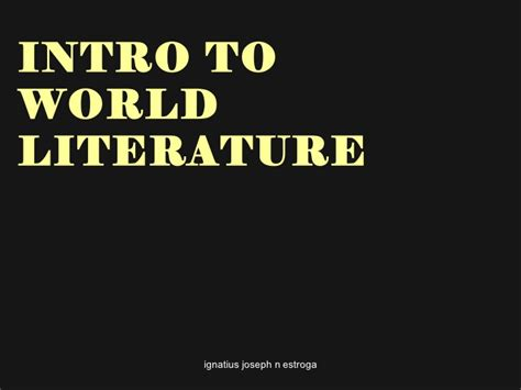 introduction to literature introduction to world literature 1