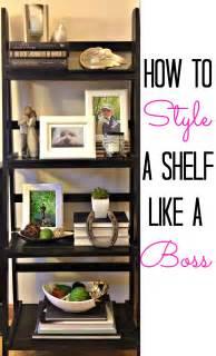 how to style a shelf like a