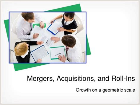 Mergers And Acquisitions Mba by Mergers Acquisitions And Roll Ins 012012