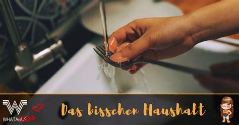 Das Bisschen Haushalt Macht Sich Allein Sagt Mein Mann 5601 by Das Bisschen Haushalt So Putzt Whatatuss Und Zwar
