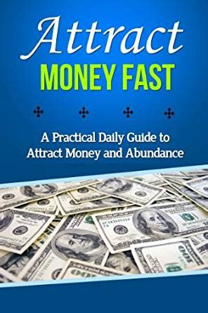 Money And The Of Attraction Ebook E Book Attract Money Fast A Practical Daily Guide To Attract