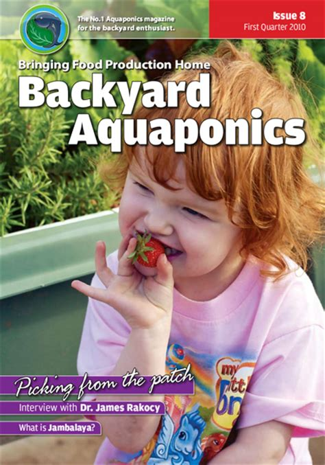 backyard aquaponics magazine backyard aquaponics emagazine edition 8 backyard magazines