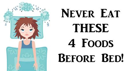 good things to eat before bed never eat these 4 foods before bed mastyle care