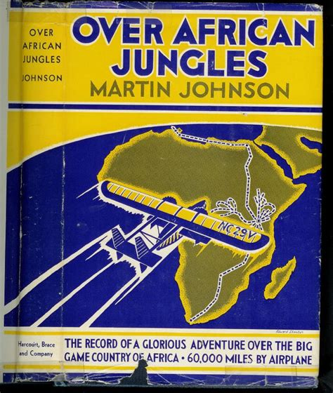 in africa adventures in the big country books 9 best martin johnson s books images on