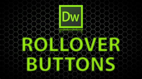 how to create a navigation rollover button in dreamweaver how to create rollover buttons in dreamweaver youtube