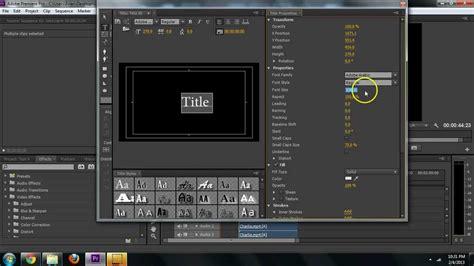 adobe premiere cs6 tutorial kickass adobe premiere cs6 how to create text titles tutorial