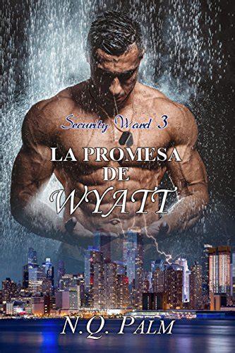 libro la promesa de grayson descargar la promesa de wyatt pdf y epub al dia libros