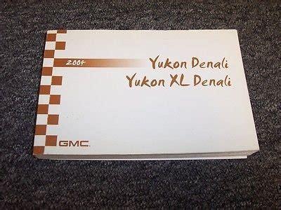 how to download repair manuals 2004 gmc yukon xl 2500 electronic toll collection 2004 gmc yukon denali yukon xl denali suv owner owner s operator guide manual for sale
