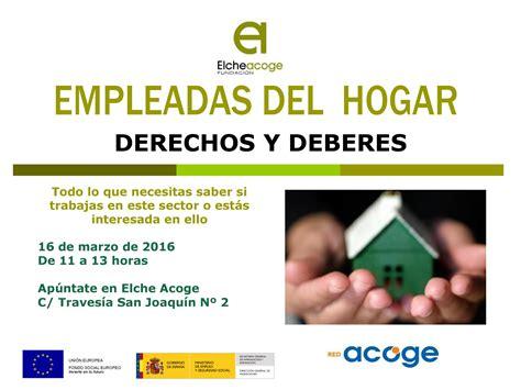 nueva normativa empleadas servicio del hogar familiar 2016 charla sobre los derechos y deberes de las empleadas del