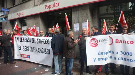 banco popular gijon los sindicatos banco popular se manifiestan en ur 237 a