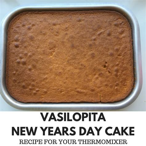 new year cake thermomix vasilopita new years day cake recipe for your