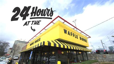 waffle house hours watch working 24 hours at andrew knowlton s 24 hours at waffle house bon