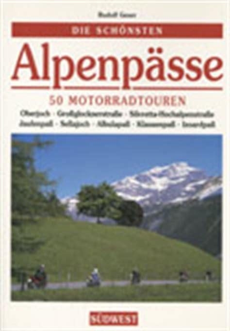 Motorrad Sizilien Buch by Motorrad Literatur Reisef 252 Hrer Alpen Frankreich