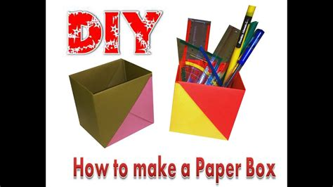 How To Make Your Own Paper Box - how to make paper box how to make your own paper box