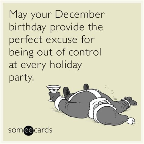 December Birthday Meme - someecards drinking