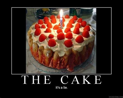 The Cake Is A Lie Meme - image 34038 the cake is a lie know your meme
