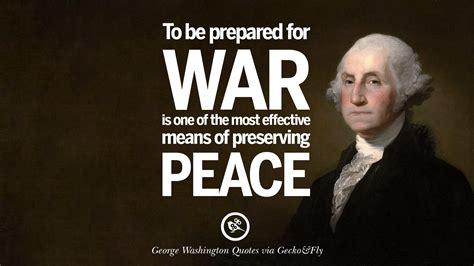 Revolutionary War George Washington Quotes