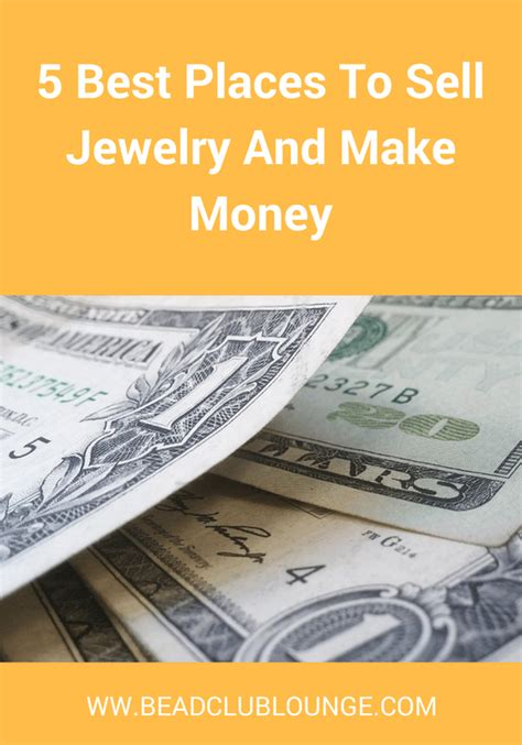 make money selling jewelry 5 best places to sell jewelry and make money the bead