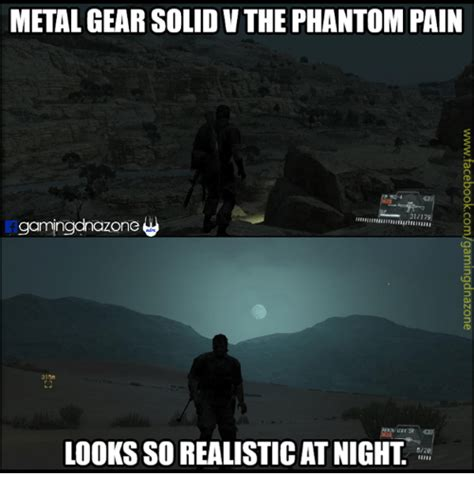 Metal Gear Solid Meme - metal gear solidvthe phantom pain 31179 gamingdrazone 315n looks sorealisticat night 520 meme