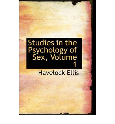 studies in the psychology of volume 6 in relation to society books studies in the psychology of volume 1 havelock