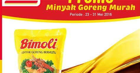 Minyak Goreng 1 Liter Di Alfamart promo harga minyak goreng di alfamart terbaru 23 31 mei 2016