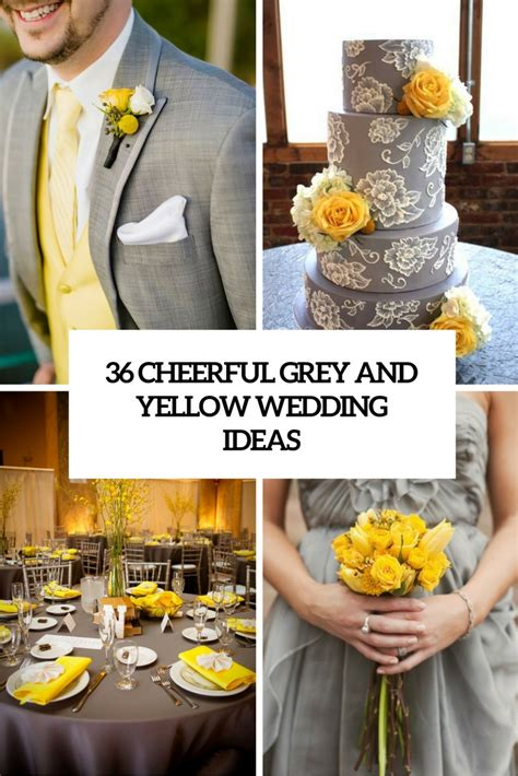 36 cheerful grey and yellow wedding ideas weddingomania